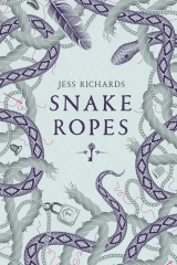 Snake Ropes Hardback Cover (UK)