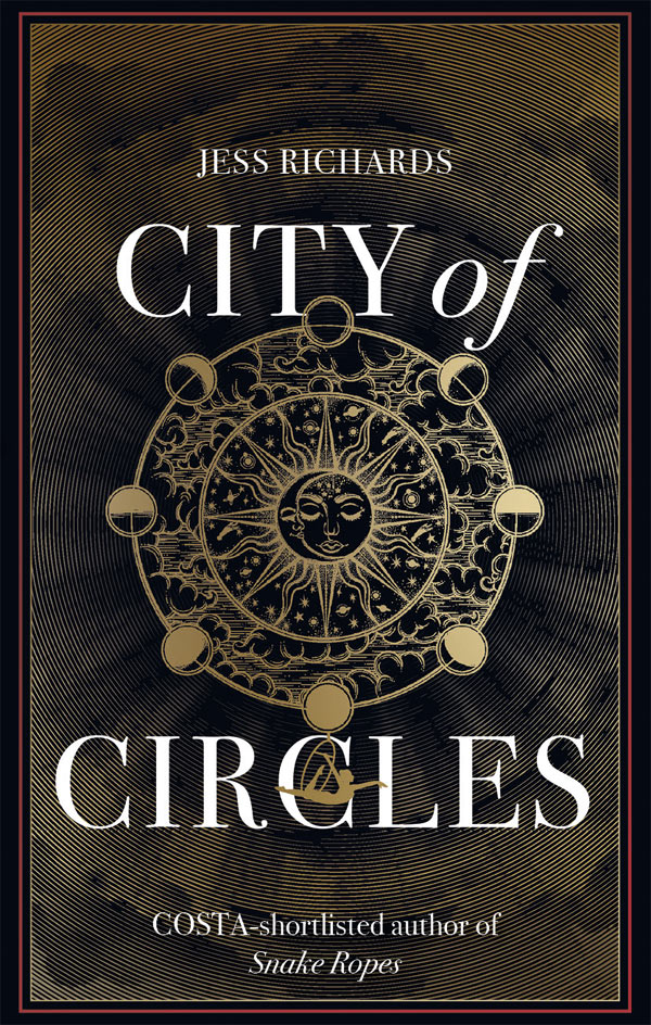 City of Circles by author Jess Richards