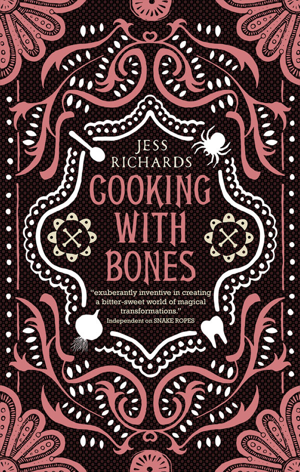 Cooking With Bones by author Jess Richards